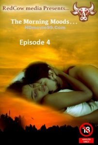 The Morning Moods E04 Redcow Media 720p Watch Online
