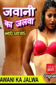 Jawani Ka Jalwa Hindi S01 Complete Web Series Watch Online