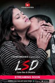 LSD (2020) Hindi S01E01 FeneoMovies Hot Web Series