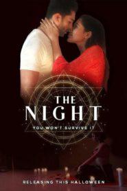 The Night (2019) Hotshots Exclusive Short Film Watch Online Free